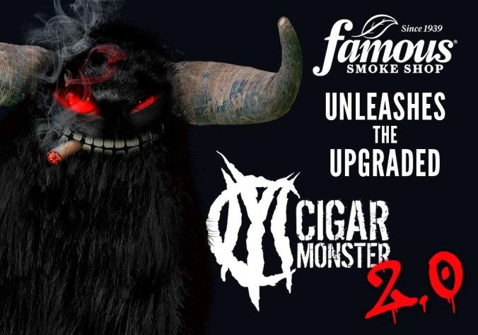 Famous Smoke Shop Cigar Monster 2.0